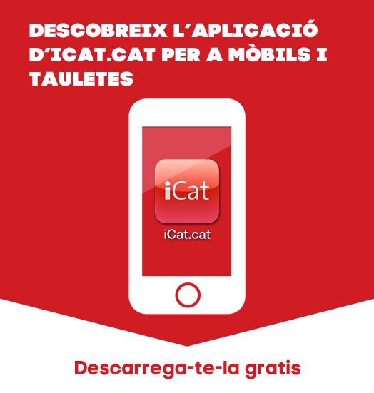 Descobreix l'aplicaci d'iCat.cat